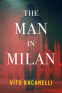 Cover Image: The Man In Milan