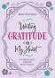 Cover Image: Writing Gratitude on My Heart