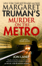 Cover Image: Margaret Truman's Murder on the Metro