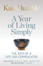 Cover Image: A Year of Living Simply