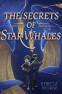 Cover Image: The Secrets of Star Whales