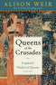 Cover Image: Queens of the Crusades