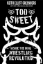 Cover Image: Too Sweet