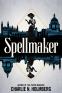 Cover Image: Spellmaker