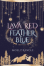 Cover Image: Lava Red Feather Blue