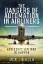 Cover Image: The Dangers of Automation in Airliners