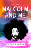 Cover Image: Malcolm and Me