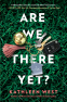 Cover Image: Are We There Yet?