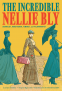 Cover Image: The Incredible Nellie Bly