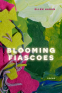 Cover Image: Blooming Fiascoes