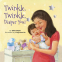 Cover Image: Twinkle, Twinkle, Diaper You!