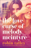 Cover Image: The Love Curse of Melody McIntyre