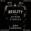 Cover Image: Reality, and Other Stories