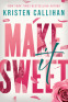 Cover Image: Make It Sweet