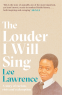 Cover Image: The Louder I Will Sing
