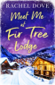 Cover Image: Meet Me at Fir Tree Lodge
