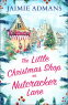 Cover Image: The Little Christmas Shop on Nutcracker Lane