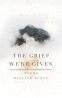 Cover Image: The Grief We're Given