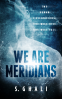 Cover Image: We Are Meridians