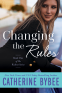 Cover Image: Changing the Rules