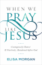 Cover Image: When We Pray Like Jesus