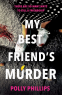 Cover Image: My Best Friend's Murder