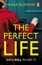Cover Image: The Perfect Life