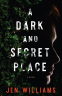 Cover Image: A Dark and Secret Place
