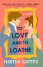 Cover Image: To Love and to Loathe