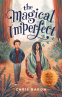 Cover Image: The Magical Imperfect