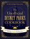 Cover Image: The Unofficial Disney Parks Cookbook