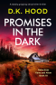 Cover Image: Promises in the Dark (Detectives Kane and Alton Book 10)