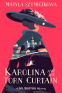 Cover Image: Karolina and the Torn Curtain