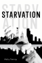 Cover Image: Starvation
