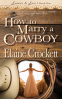 Cover Image: How to Marry a Cowboy