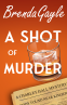 Cover Image: A Shot of Murder