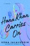 Cover Image: Hana Khan Carries On