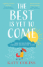 Cover Image: The Best is Yet to Come