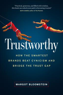 Trustworthy | Margot Bloomstein | 9781989603925 | NetGalley