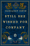 Cover Image: Still She Wished for Company
