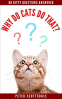 Cover Image: Why Do Cats Do That?