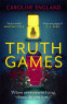 Cover Image: Truth Games: the gripping, twisty, page-turning tale of one woman's secret past