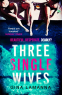 Cover Image: Three Single Wives