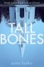 Cover Image: Tall Bones