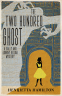 Cover Image: The Two Hundred Ghost