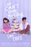 Cover Image: We Can't Keep Meeting Like This