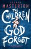 Cover Image: The Children God Forgot