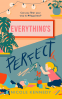 Cover Image: Everything's Perfect