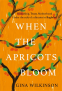 Cover Image: When the Apricots Bloom