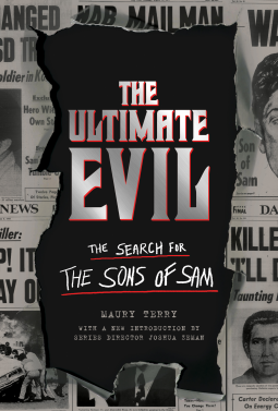 The Ultimate Evil | Maury Terry | 9781683692843 | NetGalley